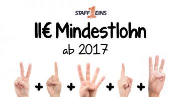 """Hände zeigen zusammen die Zahl 11. Oben das StaffEins Logo und darunter die Ankündigung """"11 Euro Mindestlohn ab 2017"""""""